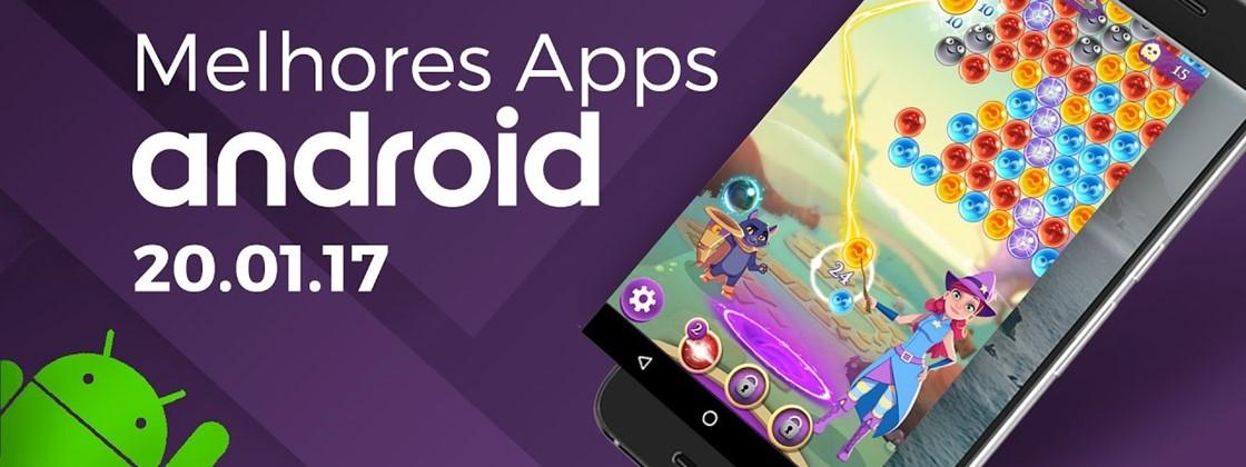 Melhores Apps para Android: 20/01/2017 [vídeo]